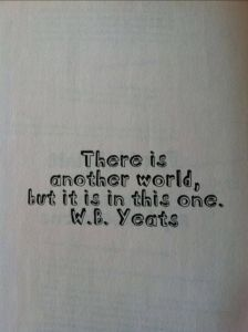 everything you know yeats quote